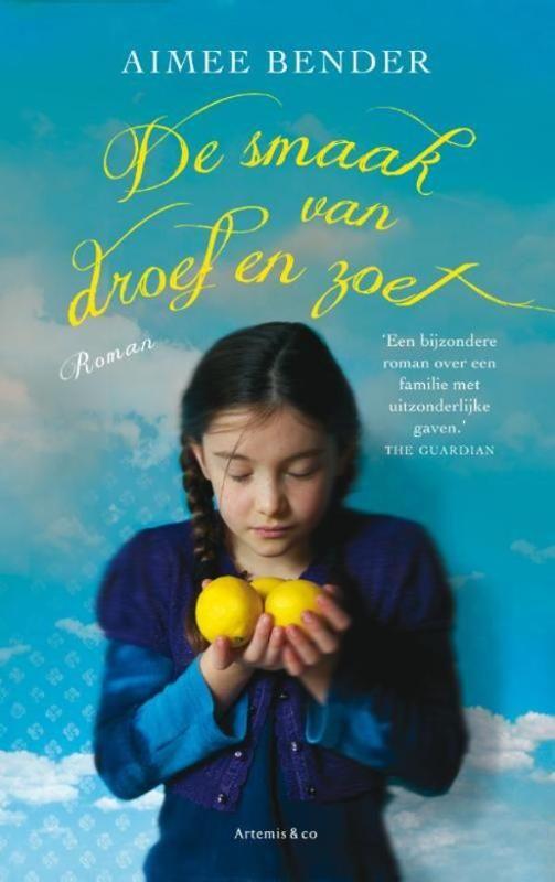 Aimee Bender - De smaak van droef en zoet