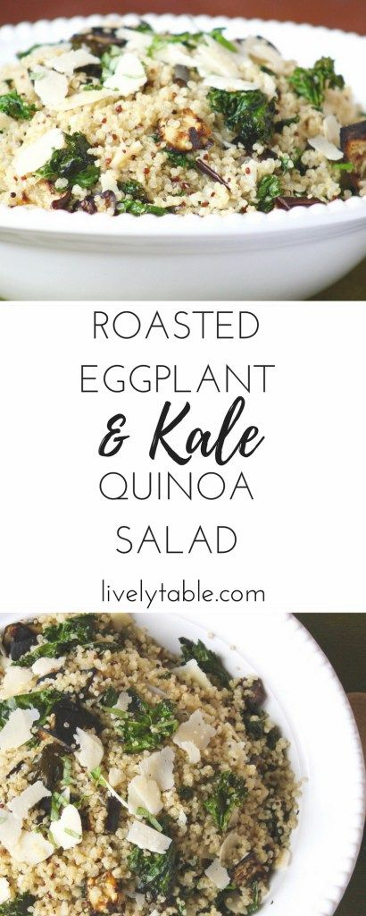 A delicious and healthy quinoa salad with roasted eggplant, kale, parmesan, and a lemony dressing that can be enjoyed hot or cold! (gluten-free, vegetarian) via livelytable.com