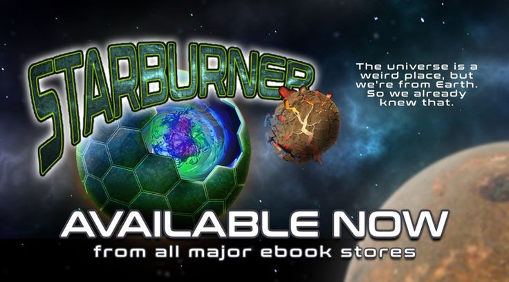 Starburner - The First in a New Sci-Fi Book Series is Available Now
