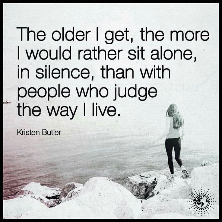 Id rather be alone                                                                                                                                                      More