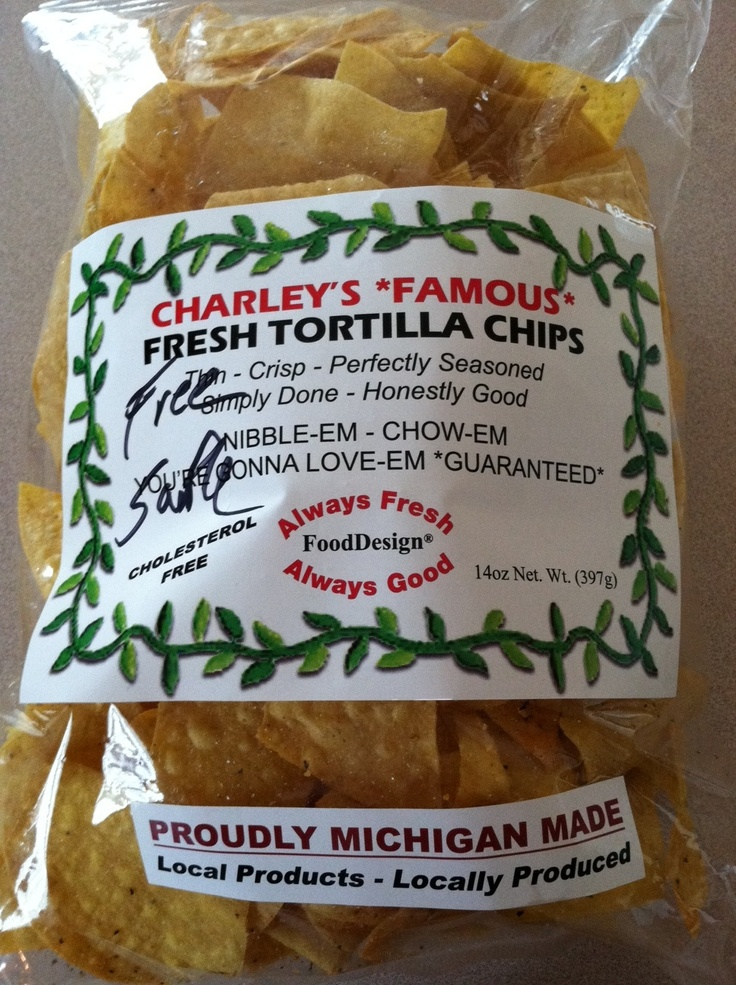 Charley's *Famous* Fresh Tortilla Chips -made in the mitten!: Charley S Famous, Michigan Foods, Better Chips, Tortilla Chips, Favorite Foods, Famous Fresh, Food Thing