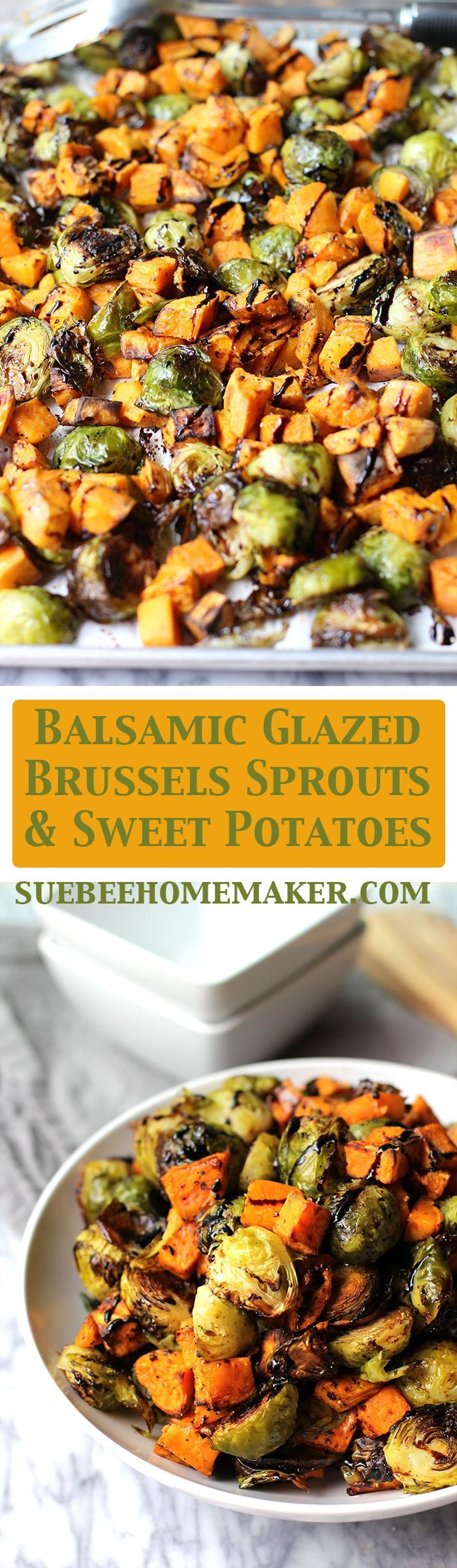 Balsamic Glazed Brussels Sprouts and Sweet Potatoes are super easy to prepare. The balsamic glaze takes the taste of veggies to a new level.