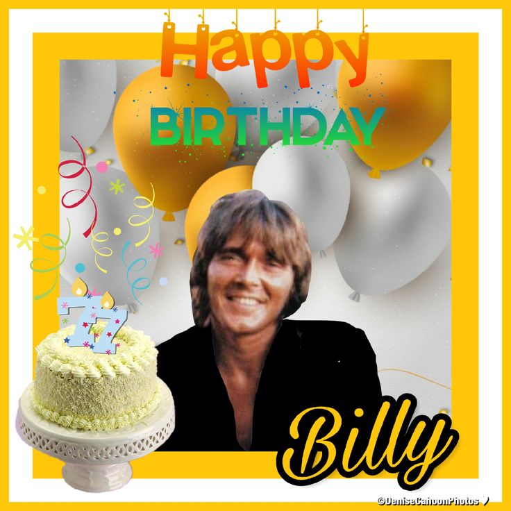Remembering Always Our Billy The Wonderful, Talented And Very Handsome Man Was Born on 17th April And Would Have Celebrated His 77th Birthday