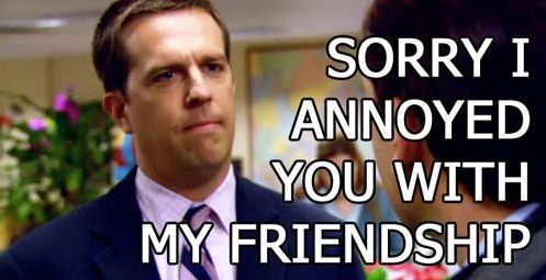 Whenever I don't get a reply from a text message.