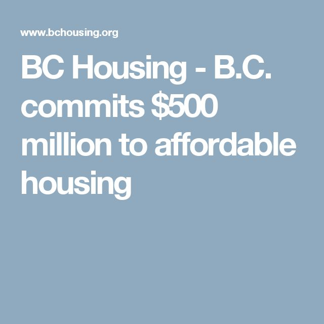 BC Housing - B.C. commits $500 million to affordable housing