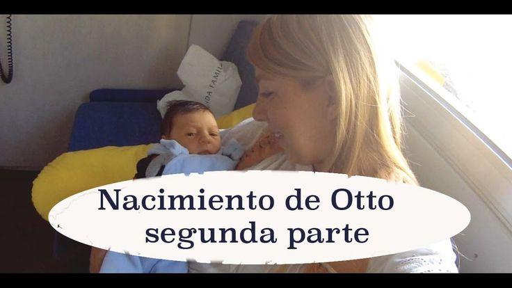 Después del parto natural: Nacimiento de Otto.