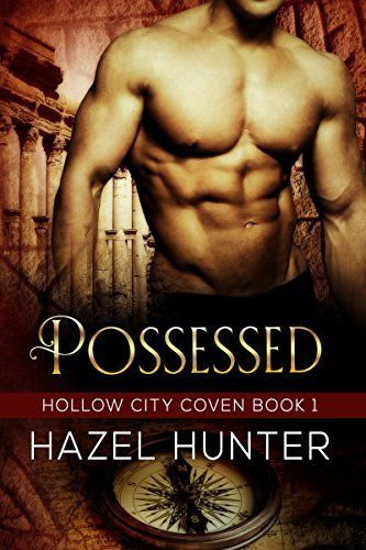 Possessed (Book One of the Hollow City Coven Series): A Paranormal Romance Novel #eReaderIQ