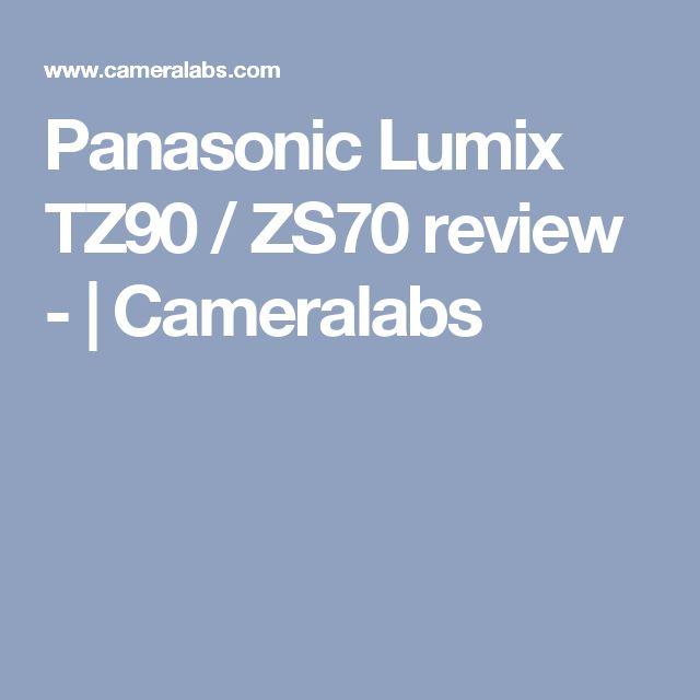 Panasonic Lumix TZ90 / ZS70 review - | Cameralabs