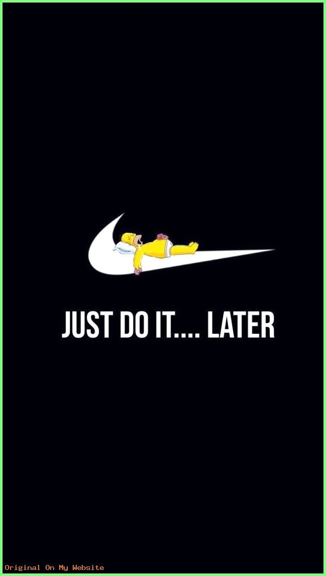 Wallpaper Iphone Just Do It Later Nike Simpsons Wallpaper Iphone Wallpaperiphonenatur Simpson Wallpaper Iphone Funny Iphone Wallpaper Wallpaper Iphone Cute