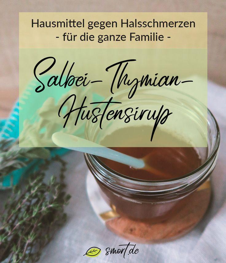 Hausmittel gegen Husten & Halsschmerzen | DIY Hustensaft selber machen: Salbei-T… – smort.de | Gesund Leben