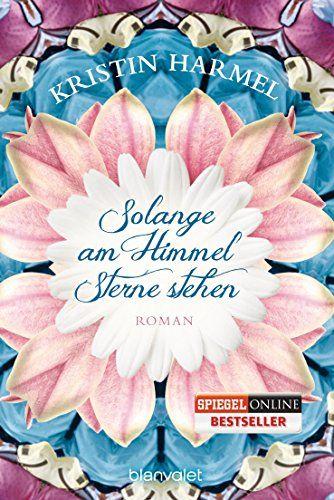 Solange am Himmel Sterne stehen: Roman von Kristin Harmel http://www.amazon.de/dp/3442381215/ref=cm_sw_r_pi_dp_xB5Rwb1TDV74M