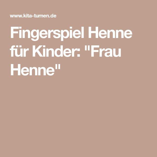 """Fingerspiel Henne für Kinder: """"Frau Henne"""""""