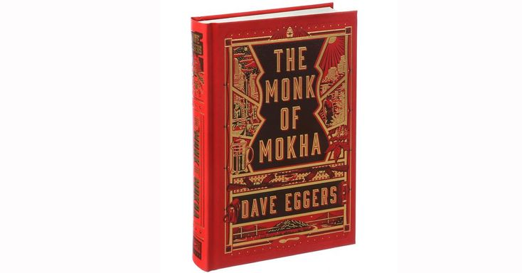 'The Monk of Mokha' is Dave Eggers's Latest PG-13 Story About the American Dream - The New York Times