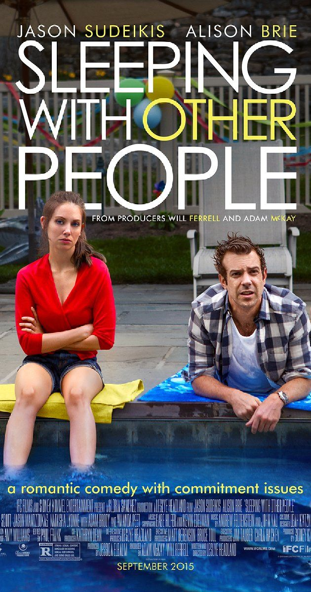 Directed by Leslye Headland.  With Jason Sudeikis, Alison Brie, Jordan Carlos, Margarita Levieva. A good-natured womanizer and a serial cheater form a platonic relationship that helps reform them in ways, while a mutual attraction sets in.