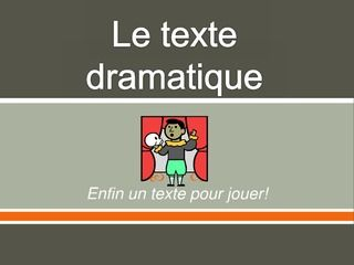 le-texte-dramatique-5778311 by champouxm via Slideshare