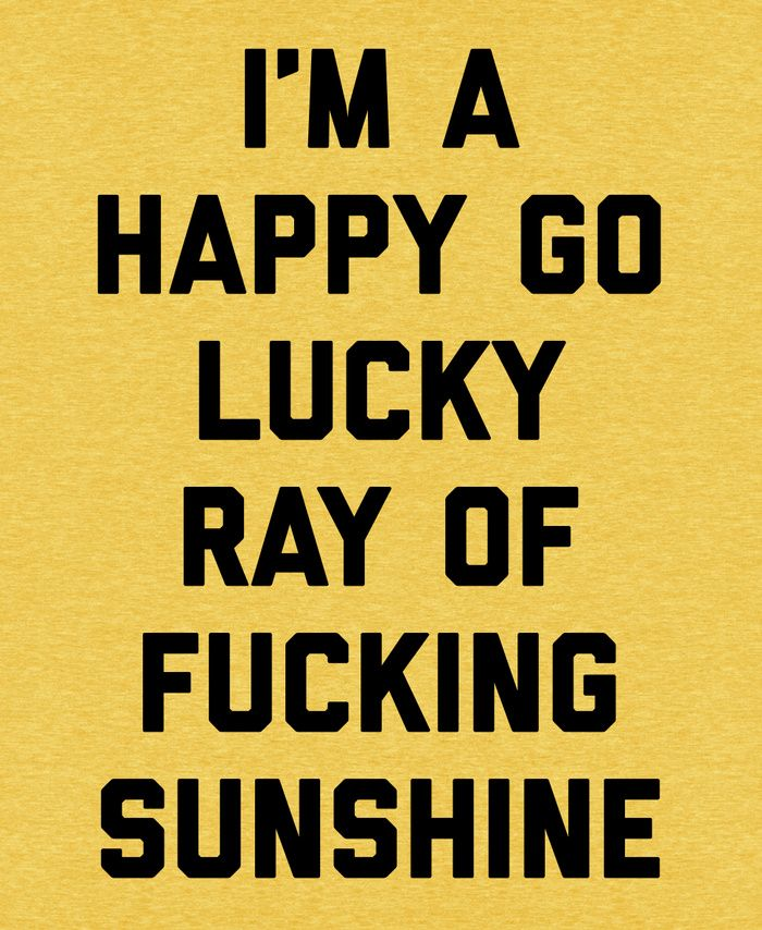 Ray Of Sunshine Funny Quote Art Print by EnvyArt | Society6