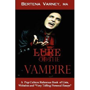 Lure of the Vampire: A Pop Culture Reference Book of Lists, Websites and Very Personal Essays (Paperback)  http://ww8.cookhousesinks.com/redirector.php?p=0615501567  0615501567