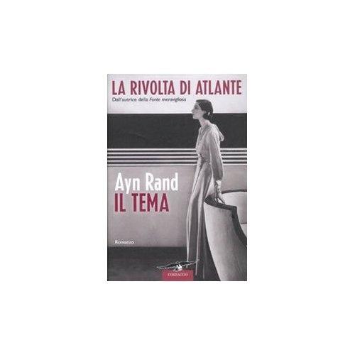 Amazon.com: La Rivolta Di Atlante IL Tema (9788879728638): Ayn Rand: Books