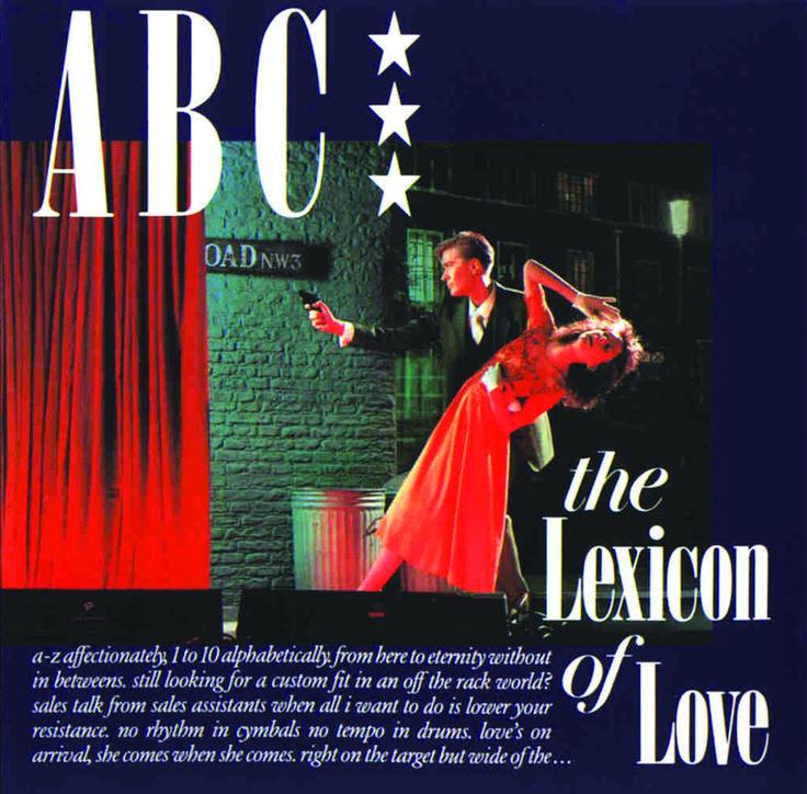 ABC, The Lexicon Of Love. The original!