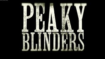 Peaky Blinders titlecard - Peaky Blinders (TV series) - Wikipedia, the free encyclopedia