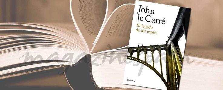 """#Libro de la semana: """"El legado de los espías"""", de John le Carré."""