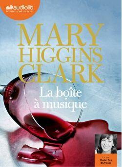 La Boîte à musique, de Mary Higgins Clark, un livre audio, lu par Marie-Eve Dufresne