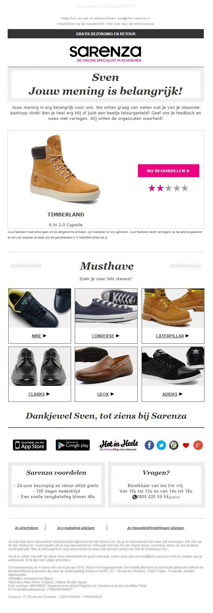 Sarenza.nl - Mooie product review campagne, een aantal weken nadat de bestelling is ontvangen. Het product is makkelijk te beoordelen door het aantal sterren te kiezen.
