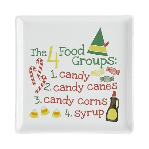 """The 4 Food Groups"" according to Buddy the Elf from Elf the Movie. This is a square cocktail plate, but it's also available on bibs, aprons, mugs, ornaments, sweatshirts, pajamas, etc... $15"