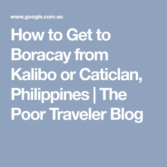 How to Get to Boracay from Kalibo or Caticlan, Philippines | The Poor Traveler Blog