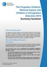 Summary factsheet - The Forgotten Children: National Inquiry into Children in Immigration Detention 2014.