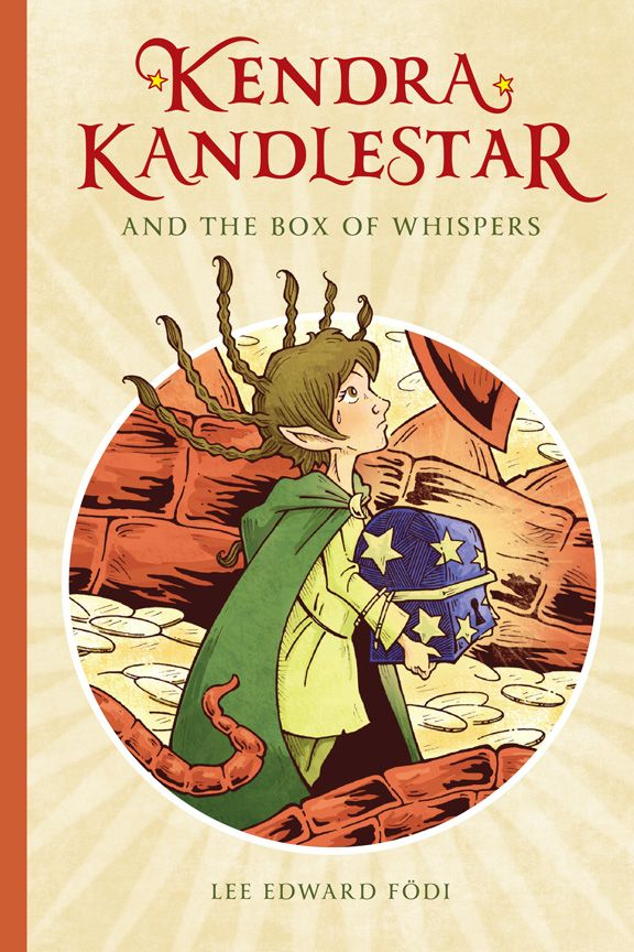 Front cover: Kendra Kandlestar and the Box of Whispers  (Book 1 ~ The Chronicles of Kendra Kandlestar)