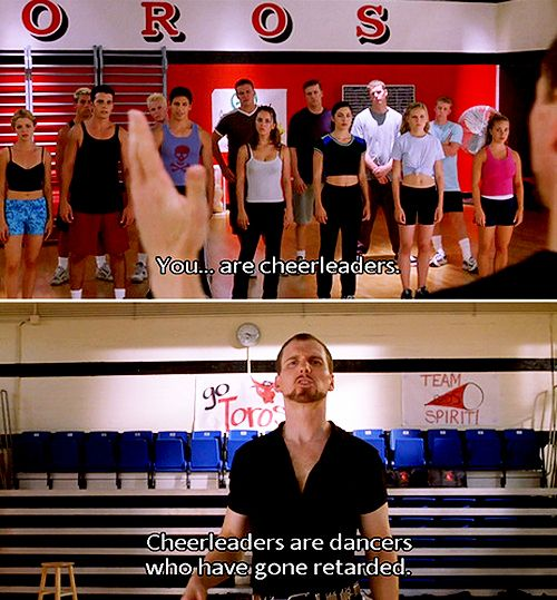 hahaha cheerleaders are dancers...that have gone retarted.Cheerleading, Classic Movie, Fingers, Funny, True Words, Things, Movie Quotes, Favorite Movie, Bring It On