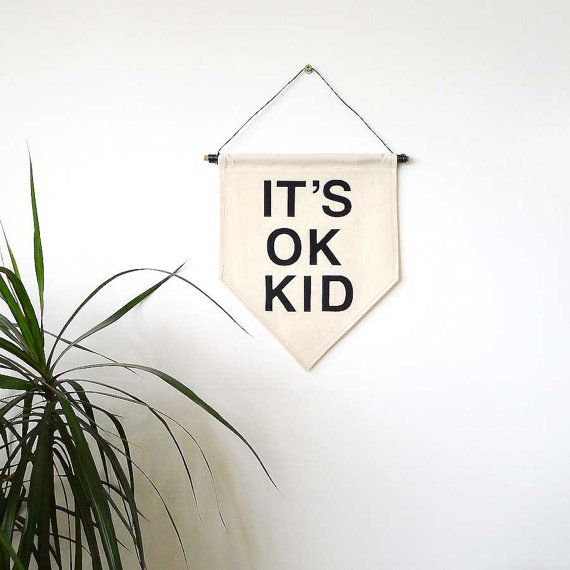 It's Ok Kid. Handmade Canvas Wall Banner - Gift / Present  Available to buy for £24.00 from: https://www.etsy.com/uk/shop/ItsOkKid