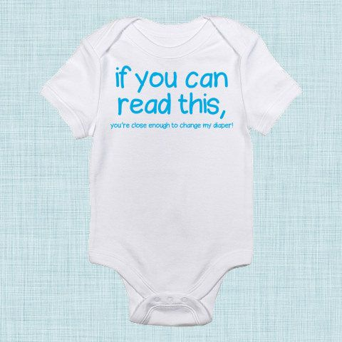 If You Can Read This Funny Baby Clothes Gender Neutral