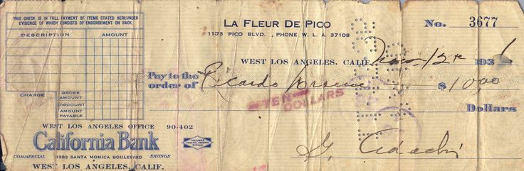 My Father's (Ricardo Dorame) ten dollar weekly employment check dated Nov 12, 1936 during the depression at La Fleur de Pico Nursery, West Los Angeles.