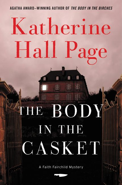 The Body in the Casket (Faith Fairchild #24) by Katherine Hall Page
