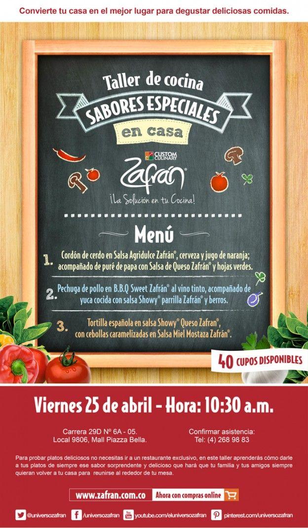 Taller de cocina Zafrán®, sabores especiales en casa. Descarga el recetario de este taller en: http://www.zafran.com.co/taller-de-cocina-sabores-especiales-en-casa/
