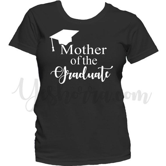Black Mother of Graduate Shirt Graduation Shirt by YeshorraDesignz