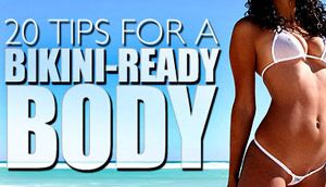 20 Tips For A Bikini Ready Body - Including a simple meal planning strategy
