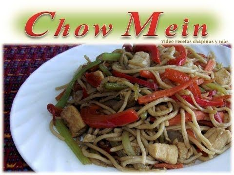 Receta Chow Mein Guatemala - YouTube