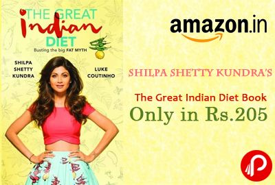 Amazon offers The Great Indian Diet Book, Author Shilpa Shetty Kundra, Luke Coutinho Only in Rs.205. To tailor the perfect diet. The book touches upon various food categories and not only tells you how to take care of your nutritional intake but also how to burn fat in the process.  http://www.paisebachaoindia.com/shilpa-shetty-kundras-the-great-indian-diet-book-only-in-rs-205-amazon/