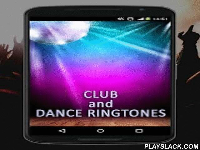 Club And Dance Ringtones  Android App - playslack.com ,  Club and Dance ringtones is cool android app featuring collection of top disco and club ringtones. In this app you can find various sounds such as dj mixes, trap, electro, even some dubstep melodies. With this app you will never have to stop the party, just choose your favorite sound and use it as ringtone, contact ringtone, sms notification sound or set as alarm and wake up with most popular club music and start new day full of…