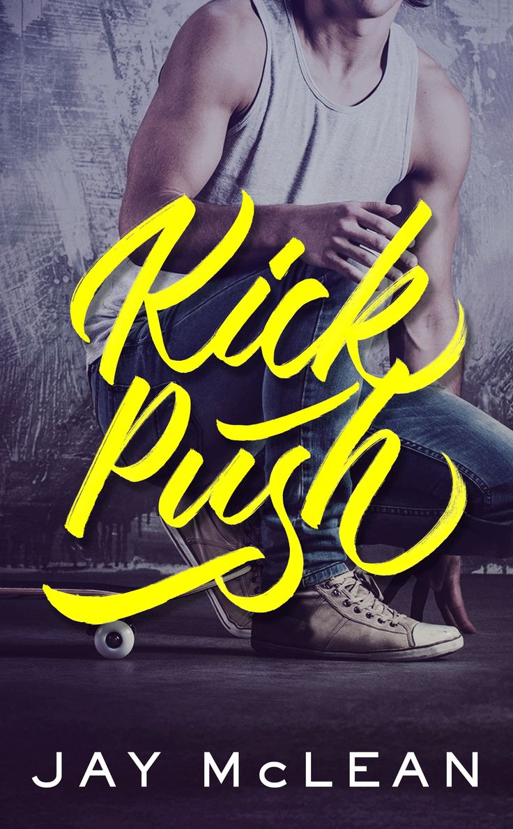 Kick Push By Jay Mclean Seventeen Single Dad $099 Http: Free Ebooksthe