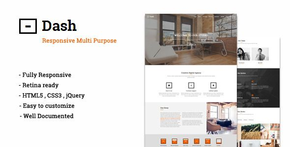 Dash – Creative One Page Multipurpose Theme    http://themeforest.net/item/dash-creative-one-page-multipurpose-theme-/8242603?ref=damiamio        Dash is a responsive Multi-Purpose theme that you can use it for any category and job , it's easy to customize and easy to use , it's designed for normal and retina display and used HTML5 and CSS3  Features   Fully responsive and retina ready  PHP contact form  HTML5 and CSS3   Easy to use and easy to customize  Well Documented      Created…
