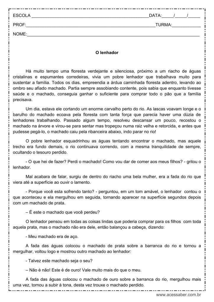 """Atividade de interpretação de texto voltada a alunos do quinto ou sexto ano, utilizando o texto """"O lenhador"""". Disponível em Word, PDF e gabarito."""