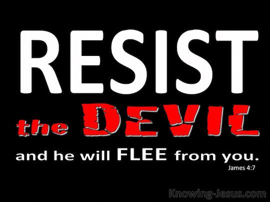 James 4-7 Submit To God And Resist The Devil black copy