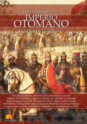 Breve historia del Imperio Otomano / Eladio Romero e Iván Romero