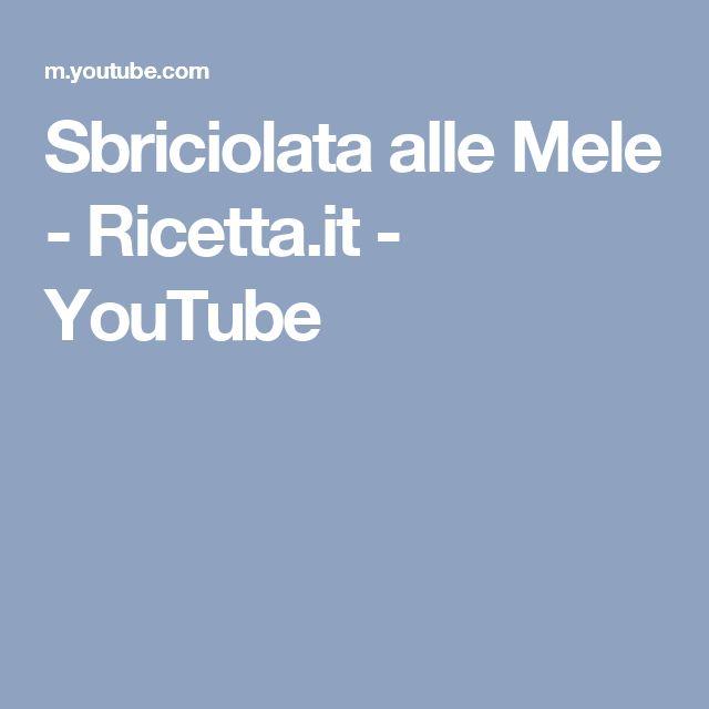 Sbriciolata alle Mele - Ricetta.it - YouTube