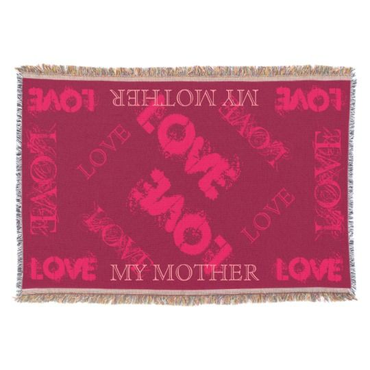 Pink My Mother Throw Blanket by www.zazzle.com/htgraphicdesigner* #zazzle #gift #giftidea #pink #throw #blanket #love #happy #mothersday