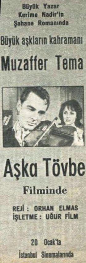 """Aşka Tövbe""(1964) Yönetmen :Orhan Elmas Kerime Nadir eseri. Muzaffer Tema,Semra Sar,Kenan Pars,Nilgün Esen"